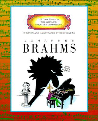 Johannes Brahms By Venezia, Mike
